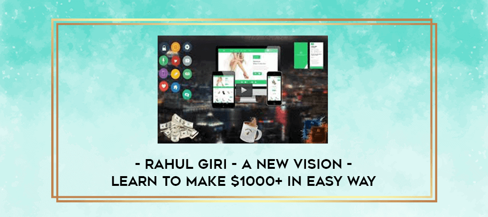A New Vision Learn to make money 00 in easy way