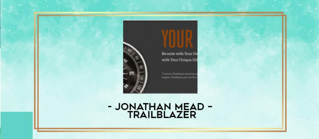 Jonathan Mead – Trailblazer