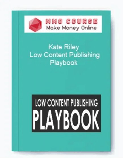 Kate Riley - Low Content Publishing Playbook