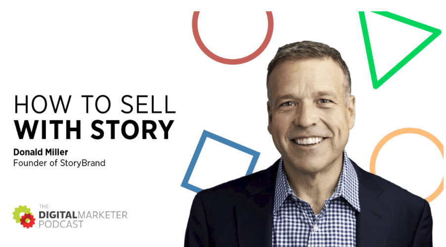 Donald Miller - Sell With Story