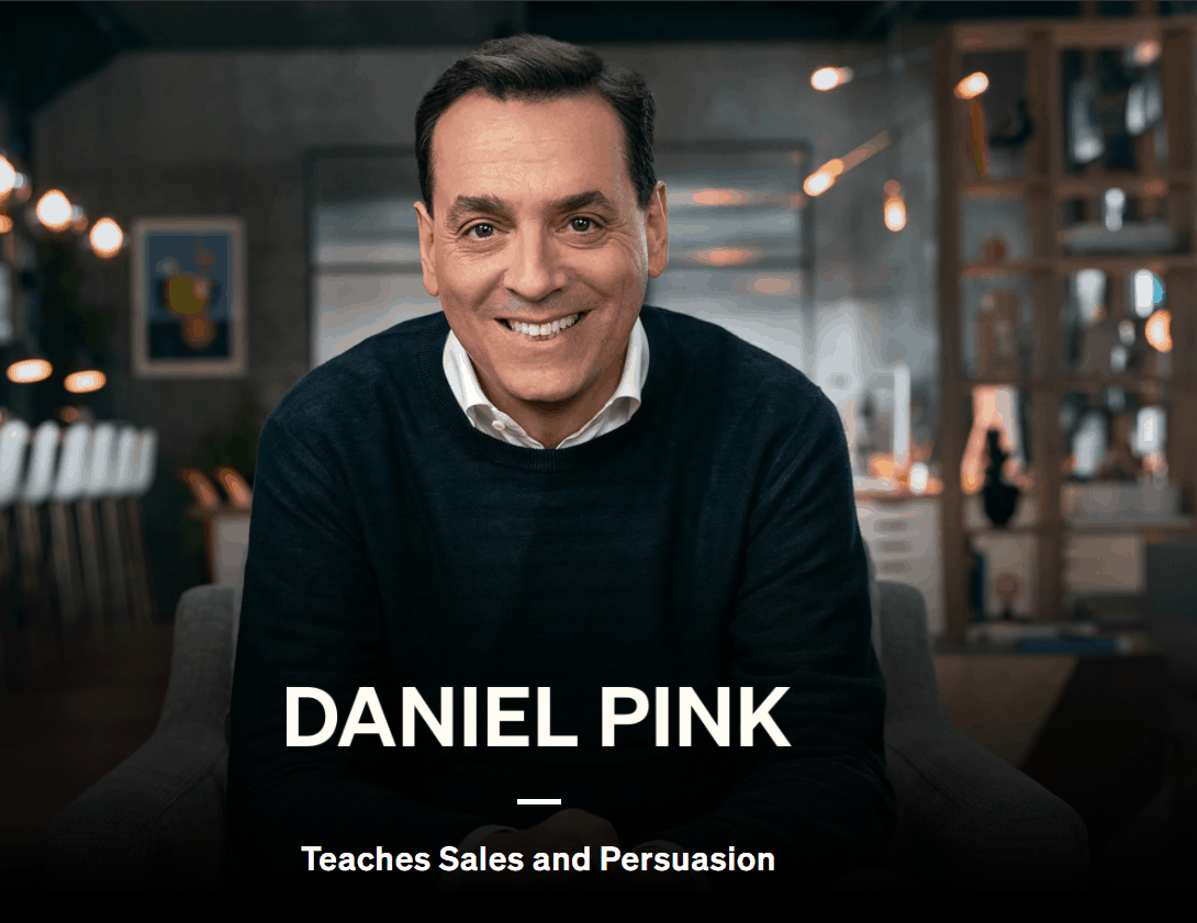 Masterclass - Daniel Pink Teaches Sales and Persuasion