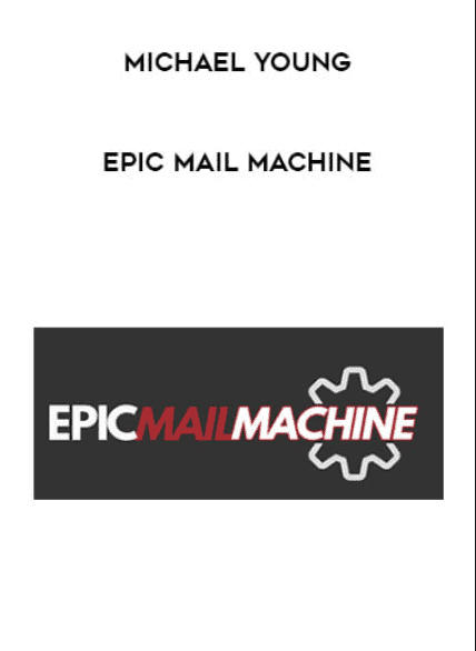Michael Young - Epic Mail Machine