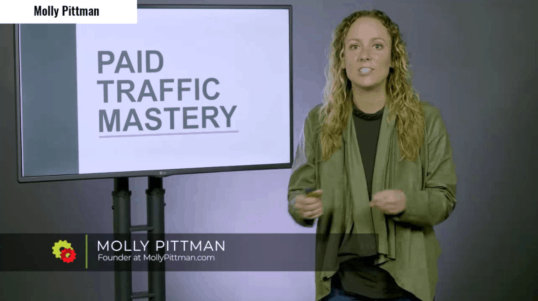 Molly Pittman - Paid Traffic Mastery 2019