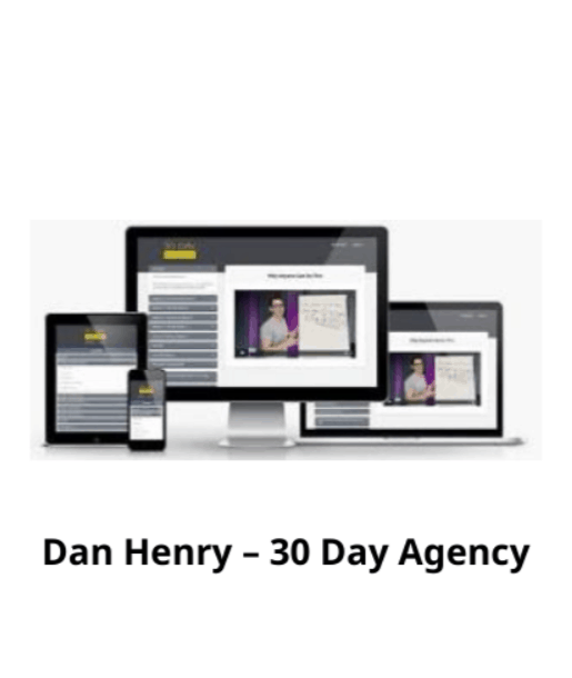 Dan Henry - 30 Day Agency