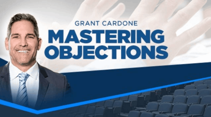 Grant Cardone - Mastering Objections