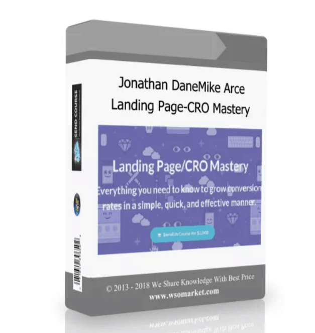 Jonathan Dane – Landing Page CRO Mastery ~ Max Out Your Conversions!
