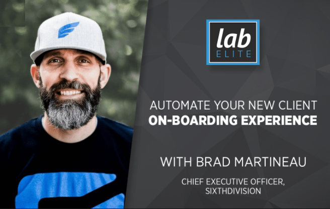 Brad Martineau – Automate Your Customer Onboarding Experience