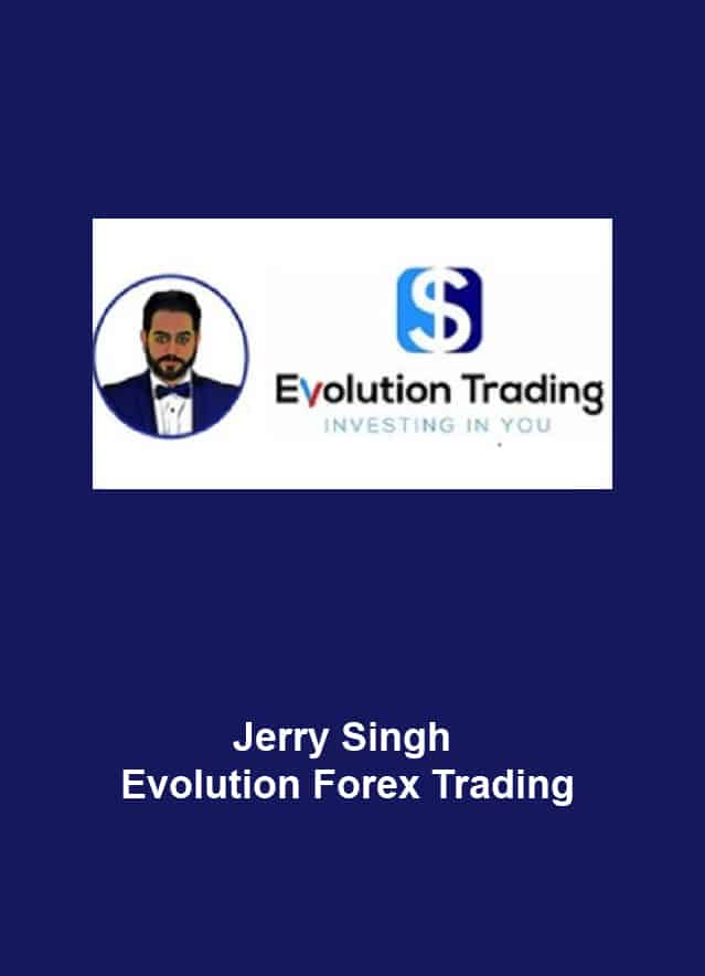 Jerry Singh - Evolution Forex Trading