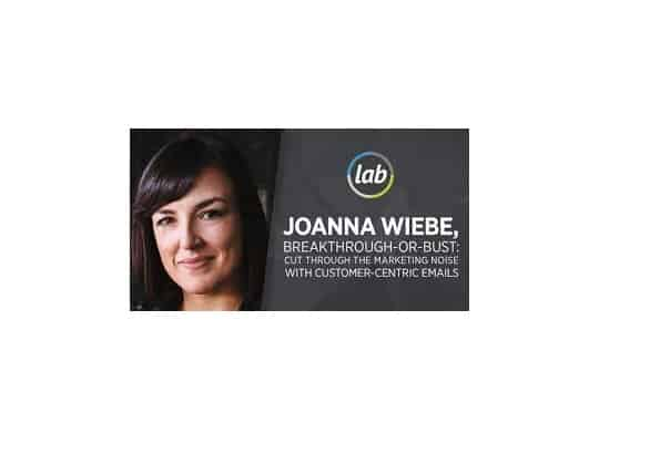 Joanna Wiebe - How to STOP Boring Your Subscribers And START Getting Clicks
